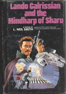 Lando Calrissian and the Mindharp of Sharu (Bookclub Exclusive Hardcover)