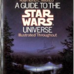 A Guide to the Star Wars Universe (First Edition)