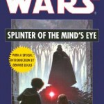 Splinter of the Minds Eye (2006)