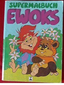 Supermalbuch Ewoks (1987)
