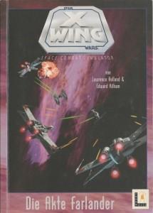 X-Wing: Die Akte Farlander (15.02.1993)