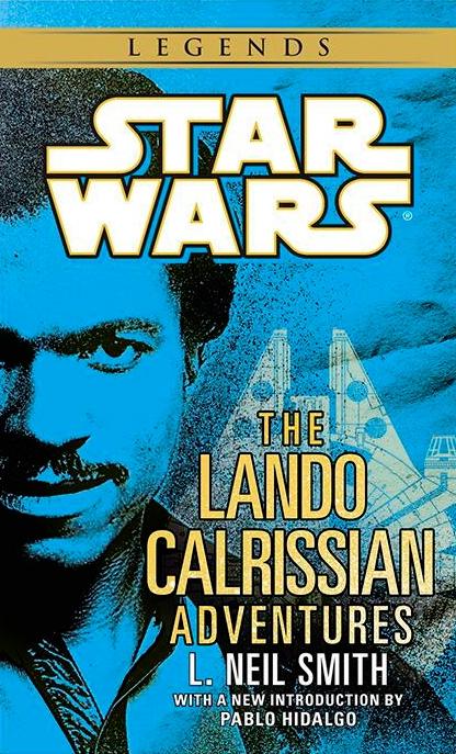 The Lando Calrissian Adventures (2014, Legends-Paperback)