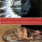 From Star Wars to Indiana Jones: The Best of the Lucasfilm Archives (01.03.1995)