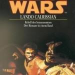 Lando Calrissian - Rebell des Sonnensystems (15.07.1999)