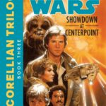 The Corellian Trilogy 3: Showdown at Centerpoint (2016, Legends-Cover)