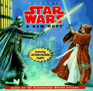 Classic Star Wars: A New Hope (Lift-the-Flap Book) (03.01.1996)