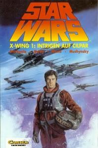 Star Wars, Band 11: X-Wing 1: Intrigen auf Cilpar