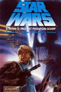 Star Wars, Band 12: X-Wing 2: Projekt Phantom-Schiff