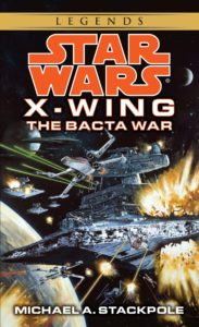 X-Wing: The Bacta War (2015, Legends-Cover)