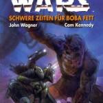 Star Wars, Band 16: Schwere Zeiten für Boba Fett
