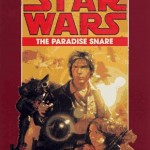 The Han Solo Trilogy 1: The Paradise Snare (Hörkassette)
