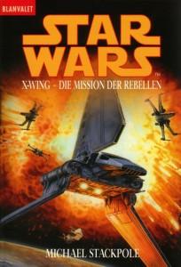 X-Wing: Die Mission der Rebellen (August 1999, Blanvalet-Ausgabe)