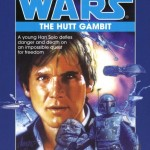 The Han Solo Trilogy 2: The Hutt Gambit (1997, Paperback)