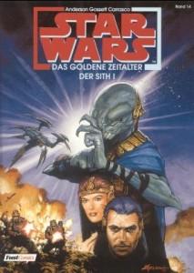 Star Wars, Band 14: Das goldene Zeitalter der Sith, Teil I