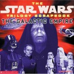 The Star Wars Trilogy Scrapbook: The Galactic Empire (01.11.1997)