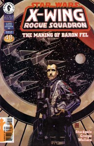 X-Wing Rogue Squadron #25: The Making of Baron Fel