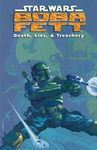 Boba Fett: Death, Lies, & Treachery