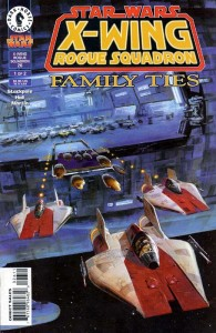 X-Wing Rogue Squadron #26: Family Ties, Part 1