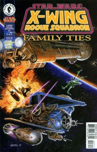 X-wing Rogue Squadron #27: Family Ties, Part 2