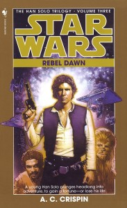 The Han Solo Trilogy 3: Rebel Dawn (1998, Paperback)