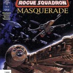 X-Wing Rogue Squadron #28: Masquerade, Part 1