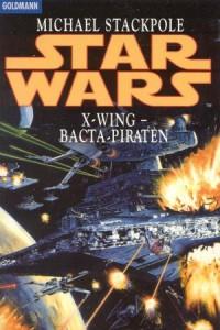 X-Wing: Bacta Piraten (Goldmann-Paperback)