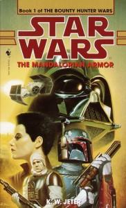 The Bounty Hunter Wars 1: The Mandalorian Armor von Kevin Way Jeter (spätere Auflagen bis 2014)
