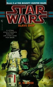 The Bounty Hunter Wars 2: Slave Ship (1998, Paperback)