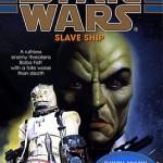 The Bounty Hunter Wars 2: Slave Ship (Hörkassette)