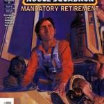 X-Wing Rogue Squadron #35: Mandatory Retirement, Part 4
