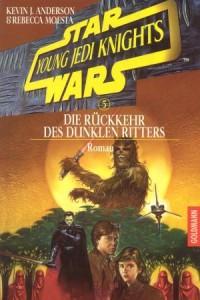 Young Jedi Knights 5: Die Rückkehr des Dunklen Ritters (01.01.1999)