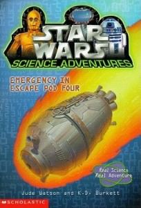 Star Wars Science Adventures: Emergency in Escape Pod Four (01.02.1999)