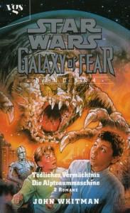 Galaxy of Fear Band 3 & 4: Tödliches Vermächtnis / Die Alptraummaschine (01.03.1999)