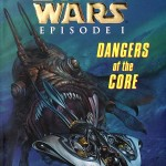 Star Wars Episode I: Dangers of the Core (11.05.1999)