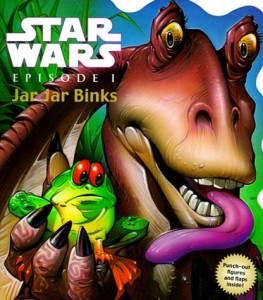 Star Wars: Episode I - Jar Jar Binks (Lift-a-Flap Book) (03.05.1999)