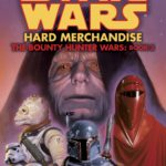 The Bounty Hunter Wars 3: Hard Merchandise (Legends-Cover)