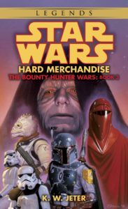 The Bounty Hunter Wars 3: Hard Merchandise (Legends-Cover)