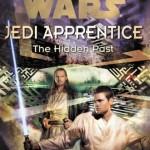 Jedi Apprentice 3: The Hidden Past (August 1999)
