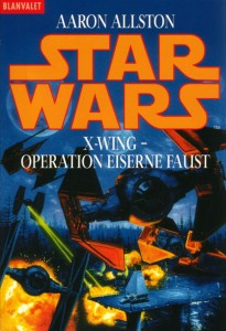 X-Wing: Operation Eiserne Faust (1999, Paperback)