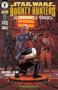 The Bounty Hunters: Scoundrel's Wages