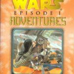 Episode I Adventures 6: The Hunt for Anakin Skywalker (Februar 2000)