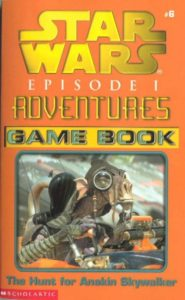 Episode I Adventures Game Book 6: The Hunt for Anakin Skywalker (Februar 2000)