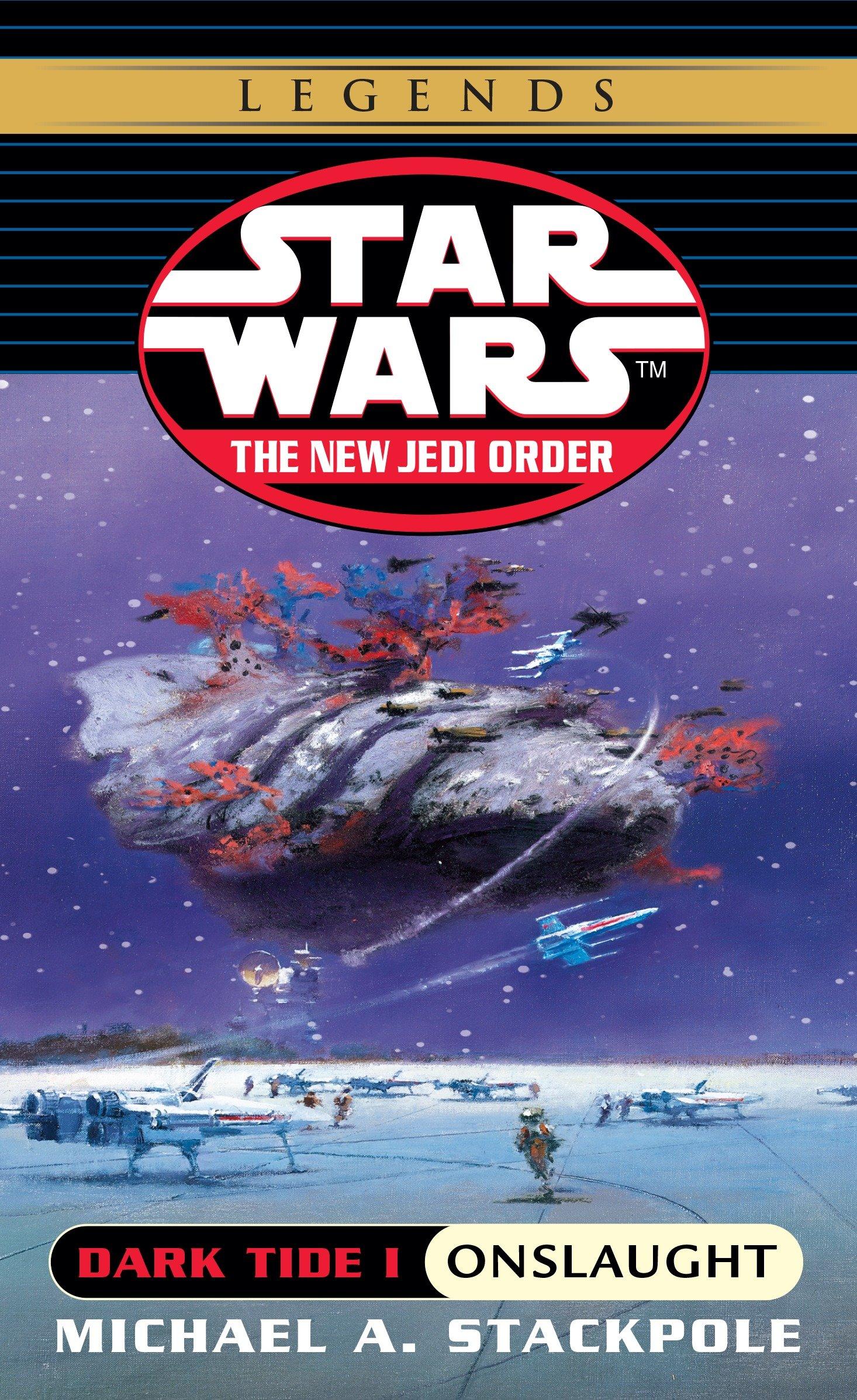 The New Jedi Order 2: Dark Tide I: Onslaught (2017, Legends-Cover)