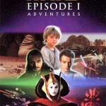 Episode I: The Phantom Menace Adventures