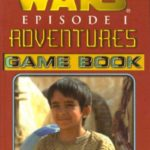 Episode I Adventures Game Book 8: Trouble on Tatooine (April 2000)