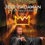 Jedi-Padawan 4: Das Zeichen der Krone (01.04.2000)