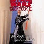 The Star Wars Cookbook II: Darth Malt and More Galactic Recipes (01.07.2000)