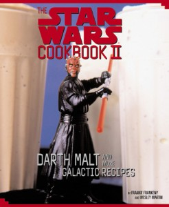 The Star Wars Cookbook II: Darth Malt and More Galactic Recipes (01.07.2000)