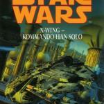 X-Wing: Kommando Han Solo (2000, Paperback)