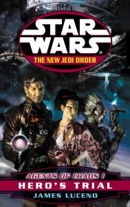The New Jedi Order 4: Agents of Chaos I: Hero's Trial (2000, Paperback)
